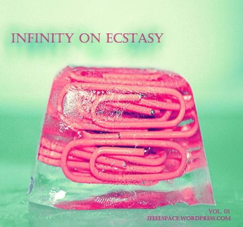 IFS Vol. 01: Infinity On Ecstasy